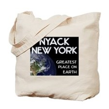 nyack new york - greatest place on earth Tote Bag