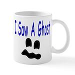 I Saw A Ghost Mug