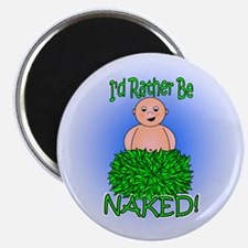 """I'd Rather Be Naked 2.25"""" Magnet (10 pack)"""