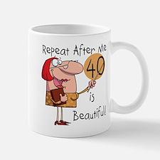 40 is Beautiful Small Small Mug