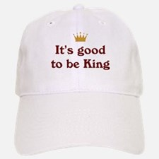 Good To Be King Baseball Baseball Cap
