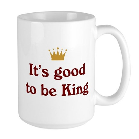 Good To Be King Large Mug
