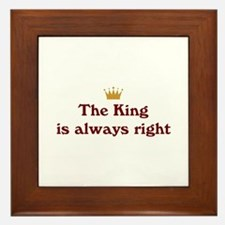 King Is Right Framed Tile