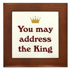 Address The King Framed Tile