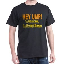 Your Optician called T-Shirt