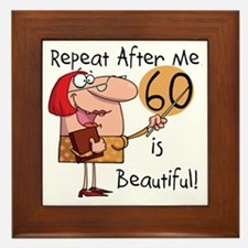 60 is Beautiful Framed Tile