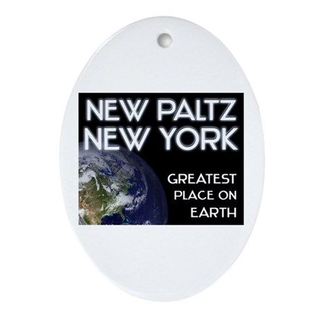 new paltz new york - greatest place on earth Ornam