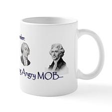 Original Right Wing Angry Mob Mug
