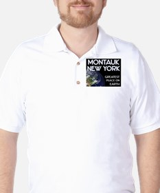 montauk new york - greatest place on earth T-Shirt