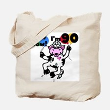 Holy Cow I'm 90 Tote Bag