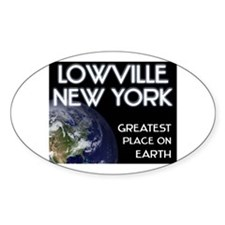 lowville new york - greatest place on earth Sticke