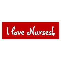 I Love Nurses Bumper Bumper Sticker
