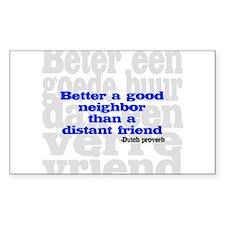 Good Neighbor Rectangle Decal