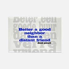 Good Neighbor Rectangle Magnet