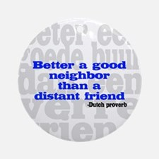 Good Neighbor Ornament (Round)