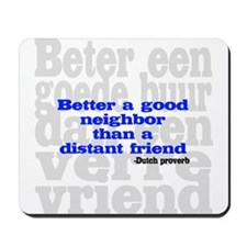 Good Neighbor Mousepad