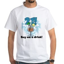 21 Buy Me a Drink Shirt