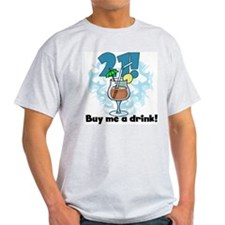 21 Buy Me a Drink T-Shirt
