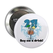 """21 Buy Me a Drink 2.25"""" Button"""