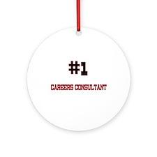 Number 1 CAREERS CONSULTANT Ornament (Round)