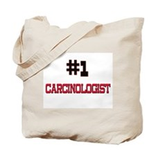 Number 1 CARCINOLOGIST Tote Bag