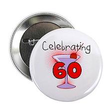 "Cocktail Celebrating 60 2.25"" Button"