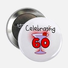 "Cocktail Celebrating 60 2.25"" Button (10 pack)"