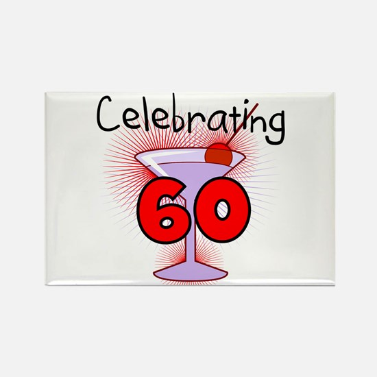 Cocktail Celebrating 60 Rectangle Magnet