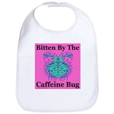 Bitten By The Caffeine Bug Bib