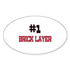 Number 1 BRICK LAYER Oval Decal