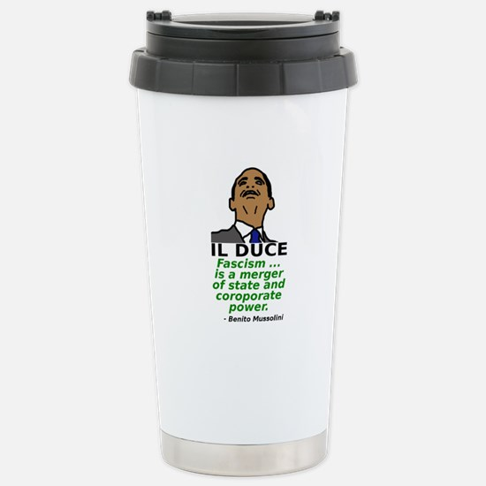 Obama: Il Duce Stainless Steel Travel Mug
