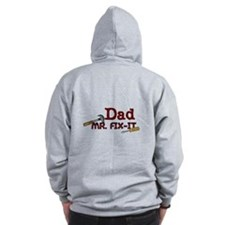Mr. Fix It Dad Zip Hoody