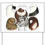 Six Pigeons Yard Sign