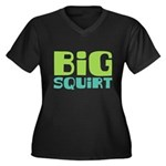 Big Squirt Women's Plus Size V-Neck Dark T-Shirt