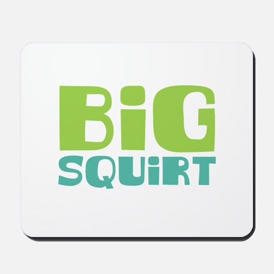 Big Squirt Mousepad