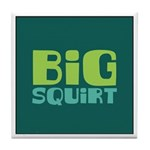 Big Squirt Tile Coaster