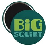 "Big Squirt 2.25"" Magnet (100 pack)"