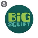 "Big Squirt 3.5"" Button (10 pack)"