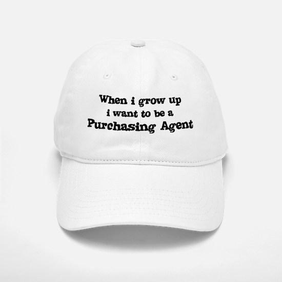 Be A Purchasing Agent Baseball Baseball Cap