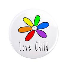 """Love Child 3.5"""" Button"""