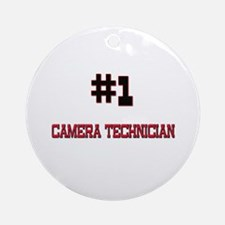 Number 1 CAMERA TECHNICIAN Ornament (Round)
