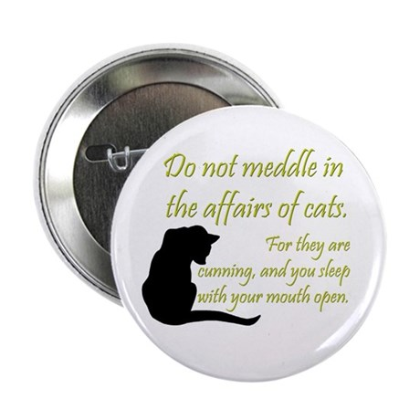 Don't Meddle with Cats Button