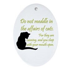 Don't Meddle with Cats Oval Ornament