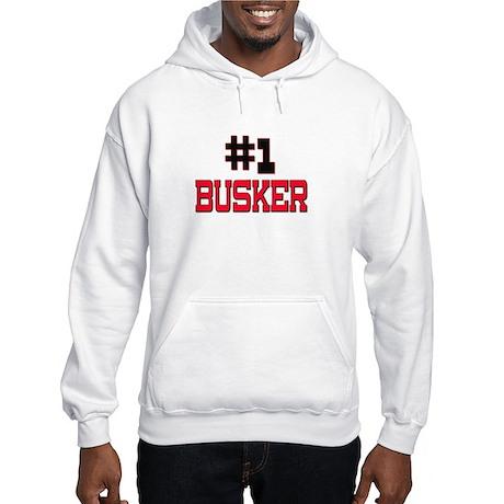 Number 1 BUSKER Hooded Sweatshirt