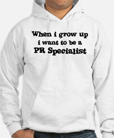Be A PR Specialist Hoodie
