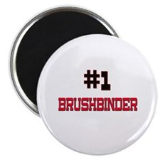 Number 1 BRUSHBINDER Magnet