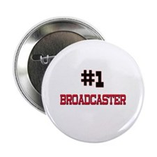 """Number 1 BROADCASTER 2.25"""" Button (10 pack)"""