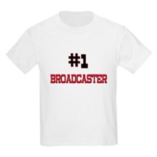 Number 1 BROADCASTER T-Shirt