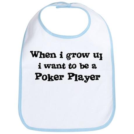 Be A Poker Player Bib