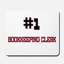 Number 1 BOOKKEEPING CLERK Mousepad